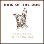 Hair of The Dog Blog featured badge