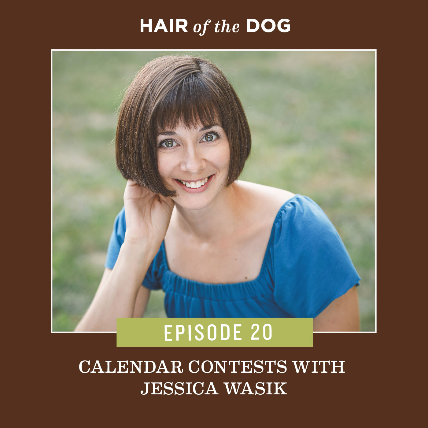Jessica Wasik for the Hair of the Dog Podcast